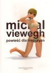 Powieść dla mężczyzn - Michal Viewegh