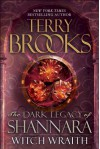 Witch Wraith: The Dark Legacy of Shannara - Terry Brooks