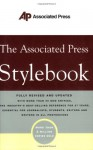 The Associated Press Stylebook and Briefing on Media Law - Associated Press, Norm Goldstein