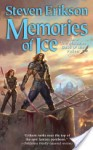 Memories of Ice: Book Three of The Malazan Book of the Fallen - Steven Erikson