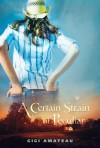 A Certain Strain of Peculiar - Gigi Amateau