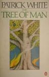 The Tree of Man - Patrick White