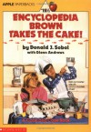 Encyclopedia Brown Takes the Cake! - Donald J. Sobol, Glenn Andrews