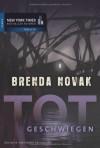 Totgeschwiegen - Brenda Novak, Stella Oblong