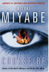 Crossfire - Miyuki Miyabe