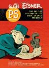 PS Magazine: The Best of The Preventive Maintenance Monthly - Will Eisner, Eddie Campbell, Ann Eisner, Peter J. Schoomaker