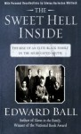 The Sweet Hell Inside: The Rise of an Elite Black Family in the Segregated South - Edward Ball