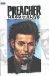 Preacher: Dead or Alive, the Collected Covers - Garth Ennis, Glenn Fabry