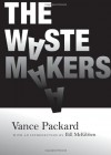 The Waste Makers - Vance Packard