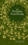 The Douglas Notebooks - Christine Eddie, Sheila Fischman
