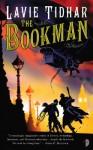 The Bookman (The Bookman Histories #1) - Lavie Tidhar