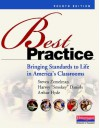 Best Practice, Fourth Edition: Bringing Standards to Life in America's Classrooms - Steven Zemelman, Harvey Daniels, Arthur Hyde