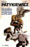 Rajskie zorze - Piotr Patykiewicz