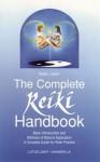Complete Reiki Handbook (Shangri-La) - Walter Lübeck