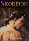 Skorpion: 9. Maska prawdy - Enrico Marini, Stephen Desberg
