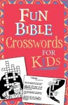 Fun Bible Crosswords for Kids - Ken Save, Vickie Save