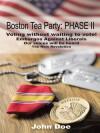 Boston Tea Party: Phase II - John Doe