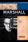 Thurgood Marshall: Civil Rights Lawyer and Supreme Court Justice - Brenda Haugen