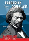 "Frederick Douglass: ""Truth Is of No Color"" - Michael A. Schuman"