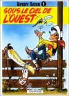 Sous le Ciel de l'Ouest (Lucky Luke, tome 4) - Morris, René Goscinny