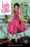 Lady Killer - Jamie Rich, Joelle Jones