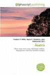 Asatru - Frederic P. Miller, Agnes F. Vandome, John McBrewster