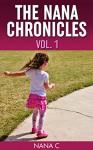 The Nana Chronicles, Vol. 1 - Nana C