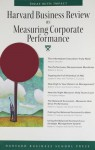 Harvard Business Review on Measuring Corporate Performance (Harvard Business Review Paperback Series) - Harvard Business School Press, Harvard Business School Press