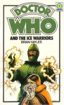 Doctor Who and the Ice Warriors - Brian Hayles