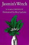 Jasmin's Witch - Emmanuel Le Roy Ladurie
