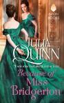Because of Miss Bridgerton - Julia Quinn