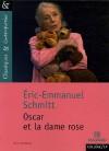 Oscar Et La Dame Rose (French Edition) - Éric-Emmanuel Schmitt