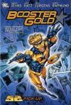 Booster Gold: 52 Pickup - Geoff Johns, Jeff Katz, Dan Jurgens, Norm Rapmund