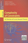 Complexity of Constraints: An Overview of Current Research Themes - Nadia Creignou, Phokion G. Kolaitis, Heribert Vollmer