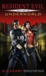Resident Evil: Underworld - S.D. Perry