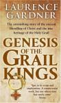 Genesis Of The Grail Kings - Laurence Gardner