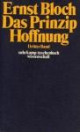 Das Prinzip Hoffnung - Ernst Bloch