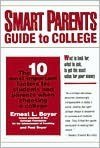 Smart Parents Guide To College: The 10 Most Important Factors For Students And Parents When Choosing A College - Ernest L. Boyer, Paul Boyer