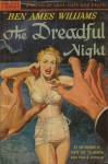 The Dreadful Night - Ben Ames Williams