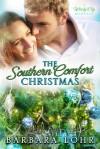 The Southern Comfort Christmas - Barbara Lohr