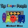 The Shape People - Michael Winn