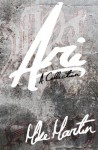 Ari: A Collection - Mike Martin