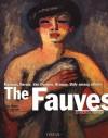 The Fauves: The Reign of Colour - Jean-Louis Ferrier