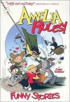 Amelia Rules!: Funny Stories - Jimmy Gownley