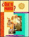 Que Te Parece? (Student Edition) - James F. Lee, Dolly Jesusita Young, Darlene F. Wolf