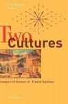 Two Cultures: Essays in Honour of David Speiser - Kim Williams