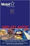 Mobil Travel Guide 2008 Mid-atlantic (Mobil Travel Guide Mid-Atlantic (Dc, De, MD, Nj, Pa, Va, Wv)) - Mobil Travel Guides