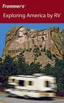 Frommer's Exploring America by RV (Frommer's Complete Guides) - Shirley Slater
