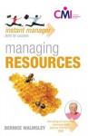 Managing Resources - Bernice Walmsley