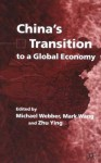China's Transition to a Global Economy - Zhu Ying, Michael Webber, Mark Wang